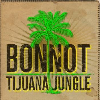 Bonnot_tijuana-Jungle-ok